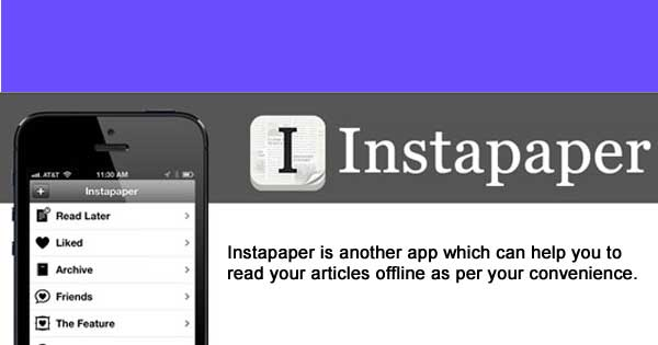 Offline Reading Apps - Instapaper is another offline reading app