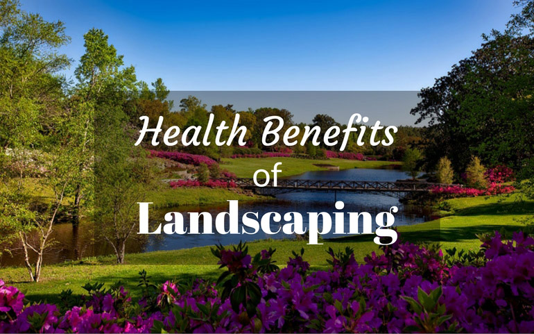 health-benefits-of-landscaping